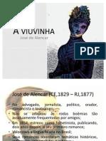 A viuvinha - Zé de Alencar
