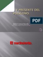 Correas Irazola, Julen. Pasado y presente del polígono de Toledo