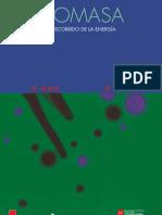 01. Recorrido de La Energia Biomasa JPR