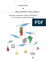 "THE PARSING SYSTEM ""PALAVRAS"""