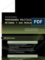 Propaganda política, métodos y sus mercado