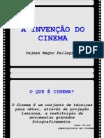 A Invencao Do Cinema
