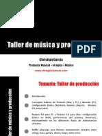 Taller de Musica y Produccion (Ecuador 2011)