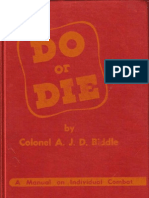 Do or Die a Manual for Individual Combat - Colonel A.J. Drexel-Biddle 1937 (1944)