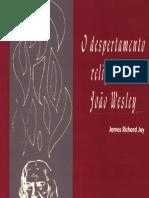 James Richard Joy - O Despertamento Religioso de João Wesley
