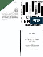 WEBER, Max. Ciência e Política duas vocações