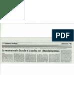 """La nuova era in Brasile e la carica dei """"Bandeirantes"""""""