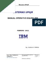 Procedimiento Operacion Equipo IBM UPGJR