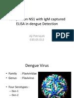 Comparison NS1 With IgM Captured ELISA in Dengue