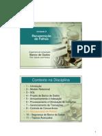 BANCO DE DADOS -  Unidade 9 - Recuperação de Falhas
