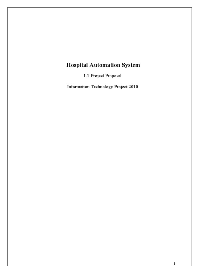 """hospital management proposal Hospital management system 1  it can be used in any hospital, clinic,  """" feasibility study """" is a test of system proposal."""