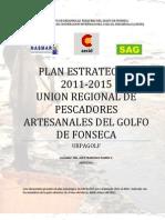 PLAN ESTRATEGICO 2011-2015 UNION REGIONAL DE PESCADORES ARTESANALES DEL GOLFO DE FONSECA