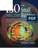 Gaal a.- IsO 9001-2000 for Small Business Implementing Process-quality Approach Management - 2001
