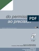 Do Permission ao Precision Marketing