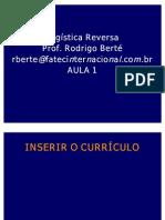 Aula 1 - LOGÍSTICA REVERSA