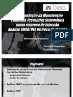 Implementação da Manutenção Preventiva Planeada Sistemática numa empresa