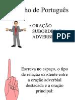 Oracoes Subordinativa Adverbial 01