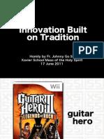 Innovation Built on Tradition
