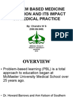 Problem Based Medicine Education and Its Impact On