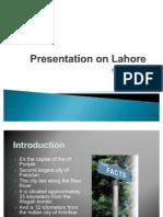Presentation on Lahore