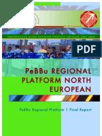 16 RP1 North Report(PeBBu North European Regional Platform)