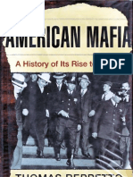 American Mafia a History of Its Rise to Power