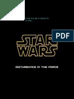 Star Wars - Disturbance in the Force