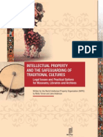 Intellectual Property and the Safeguarding of Traditional Cultures – Legal Issues and Practical Options for Museums, Libraries and Archives