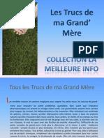 Trucs de Grand Mere
