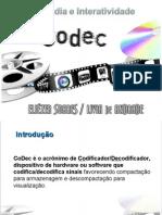 CODECS apresentação atual