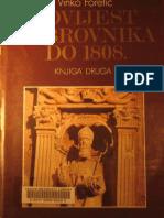Vinko Foretic - Povijest Dubrovnik A Do 1808. Godine - Knjiga Druga