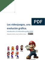 Los videojuegos, una evolución gráfica