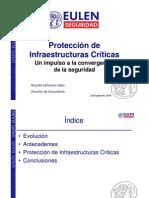 Protección de Infraestructuras Críticas - Un impulso a la convergencia de la seguridad -Junio 2010