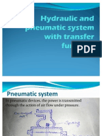 Hydraulic and Pneumatic System With Transfer Function