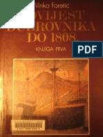 Vinko Foretic - Povijest Dubrovnik A Do 1808. Godine - Knjiga Prva