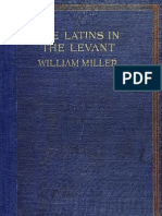 Miller - The Latins in the Levant a History of Frankish Greece (1204-1566). 1908
