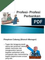 Profesi- Profesi Perbankan