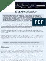Are the Dead Conscious or Asleep