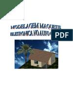 01 Modelagem em Maquete Eletrônica em Auto CAD 3d