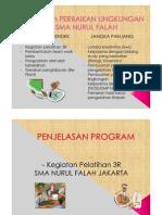 Presentasi Perbaikan Lingkungan SMA Nurul Falah Jak-Ut
