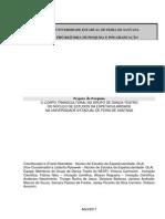 Projeto FrankO CORPO TRANSCULTURAL NO GRUPO DE DANÇA-TEATRO DO NÚCLEO DE ESTUDOS DA ESPETACULARIDADE NA UNIVERSIDADE ESTADUAL DE FEIRA DE SANTANA