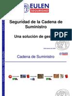 Seguridad de la Cadena de Suministro - Una solución de gestión - marzo 2010