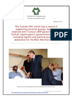 IHH,Supporting Terrorist Groups Has Close Relations With Turkey's AKP Government. Has Governmental Support, Logistic and Political Propaganda Assistance