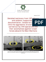 Testimony + Documentation of IDF Officers and Soldiers Reveals Aggressive, Brutal Fighting by IHH Operatives Aboard the Mavi Marmara