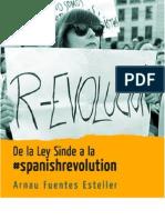 De La Ley Sinde a La #Spanishrevolution