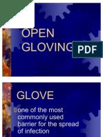 Open Gloving