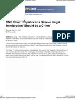 DNC Chair, Republicans Believe Illegal Immigration 'Should Be a Crime'