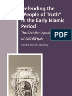 Defending the Quot People of Truth Quot in the Early Islamic Period the Christian Apologies of Abu Ra 039 Itah History of Christian Muslim Relat