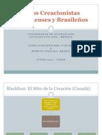 Mitos Creacionistas Canadienses y Brasileños
