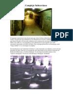 La Base Dulce, Complejo Subterraneo